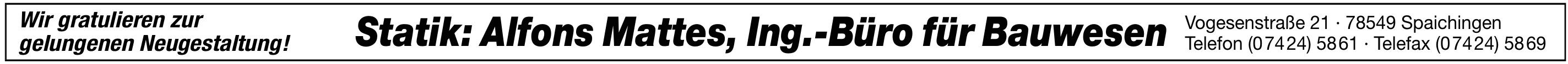 Statik: Alfons Mattes, Ing.-Büro für Bauwesen