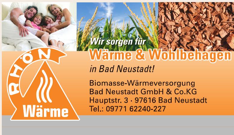 Rhön Wärme Biomasse-Wärmeversorgung Bad Neustadt GmbH & Co. KG