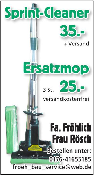 Fa. Fröhlich Frau Rösch