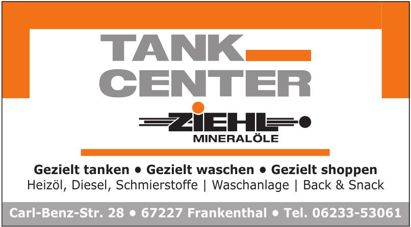 Tank Center Ziehl Mineralöle