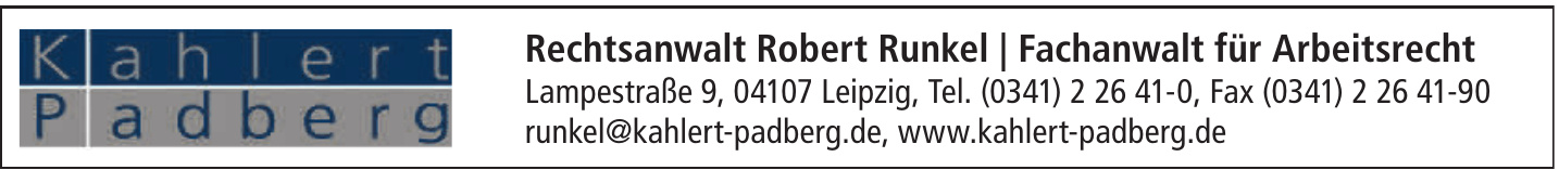 Rechtsanwalt Robert Runkel / Fachanwalt für Arbeitsrecht