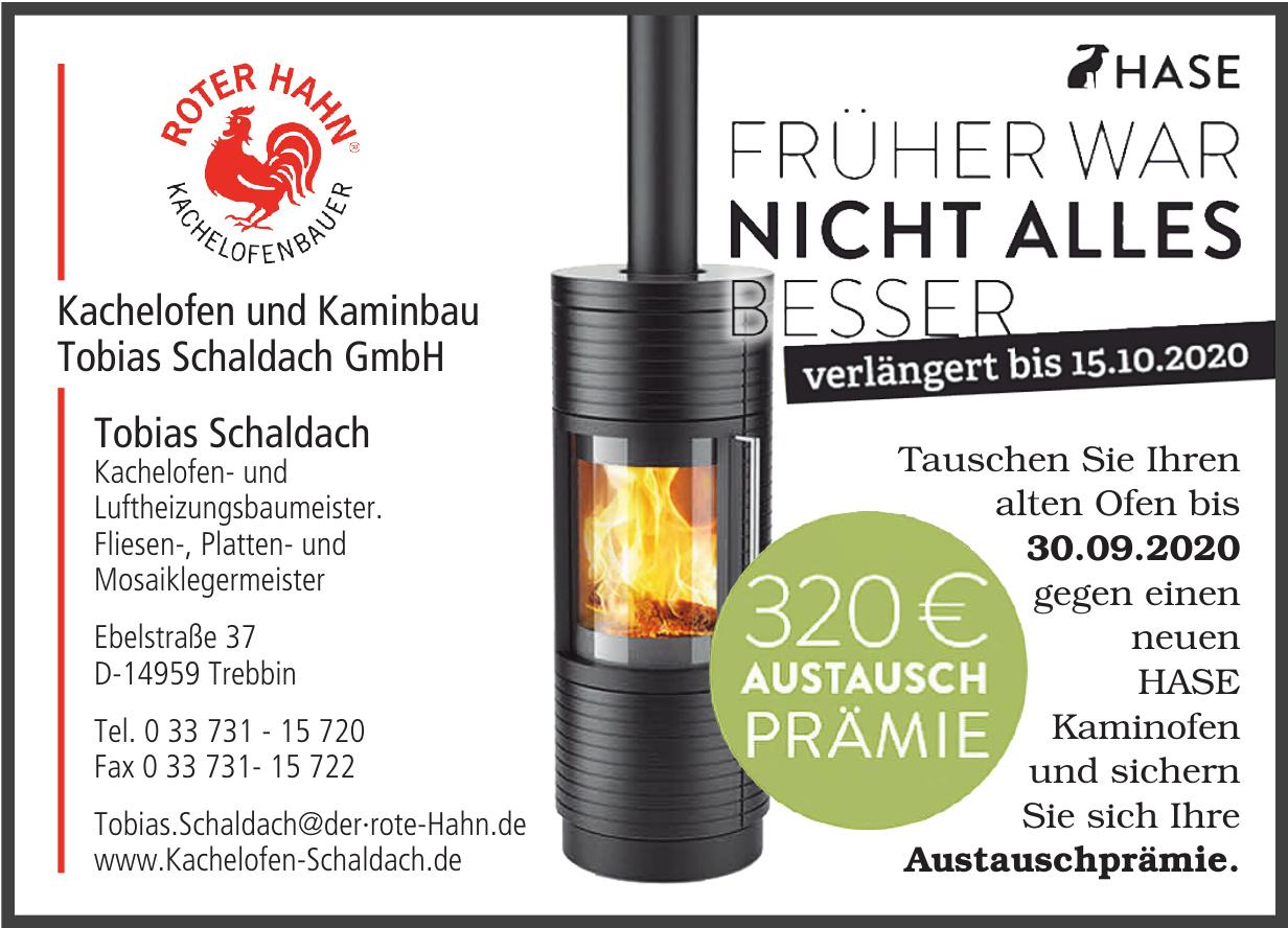 Kachelofen und Kaminbau Tobias Schaldach GmbH
