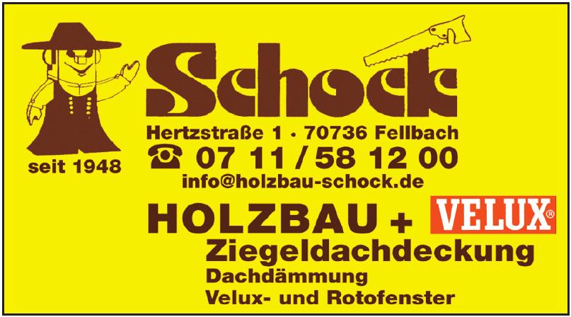 Holzbau Schock GmbH & Co. KG