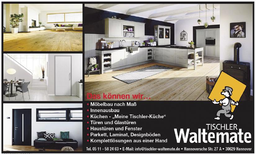 Tischler Waltermate