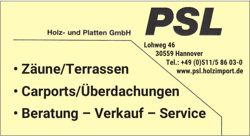 PSL Holz- und Platten GmbH