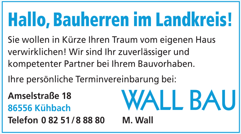 Wall Bau M. Wall
