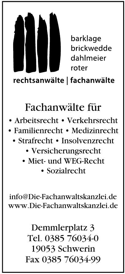 Rechtsanwälte Bernhard Barklage, Jörg Brickwedde, Dr. Rainer Dahlmeier, Andreas Roter