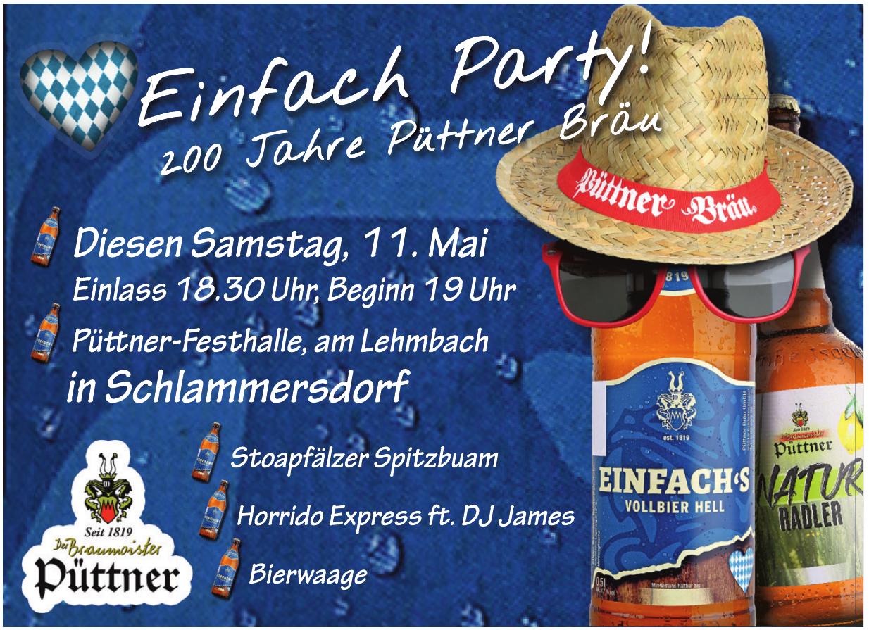 Einfach Party! 200 Jahre Püttner Bräu