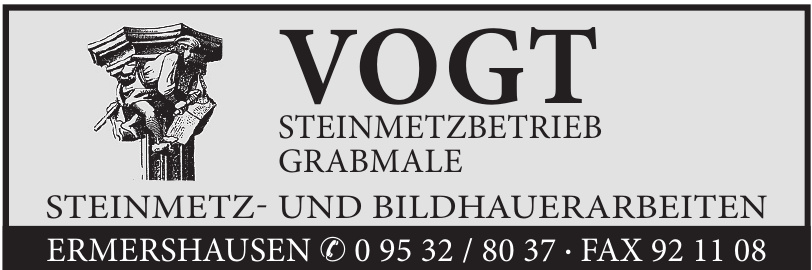 Vogt Steinmetzbetrieb Grabmale