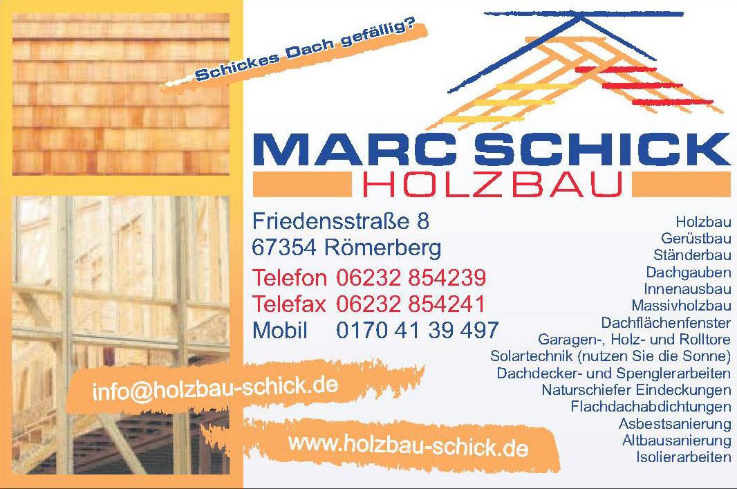 Marc Holzbau Schick