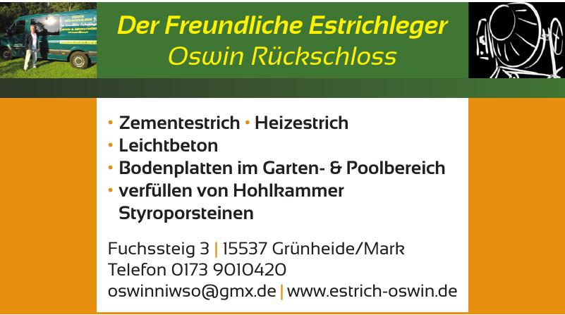Der Freundliche Estrichleger Oswin Rückschloss