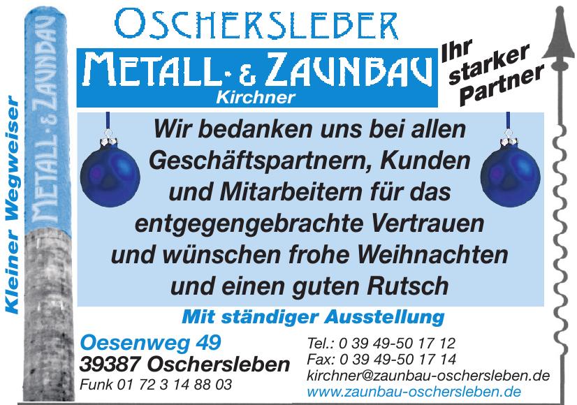Oschersleber Metall- & Zaunbau Kirchner