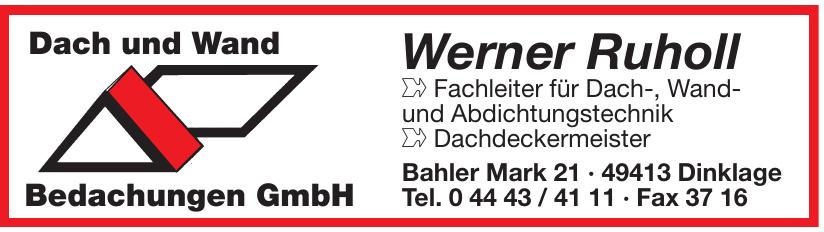 Werner Ruholl Dach und Wand Bedachungen GmbH