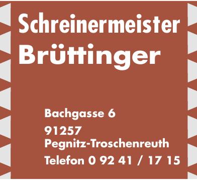 Schreinermeister Brüttinger