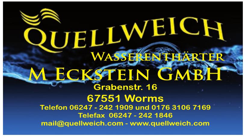 Quellweich - M Eckstein GmbH
