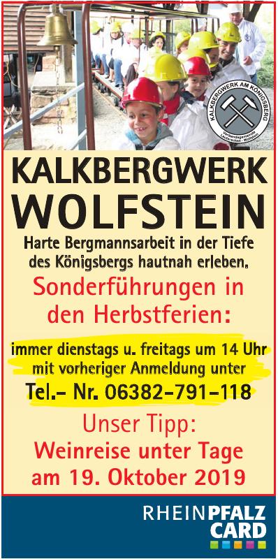 Kalkbergwerk Wolfstein