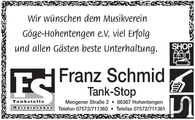 Franz Schmid Tank-Stop