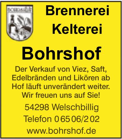 Brennerei, Kelterei Bohrshof