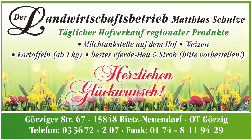 Der Landwirtschaftsbetrieb Matthias Schulze
