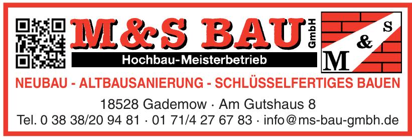 M & S Bau GmbH