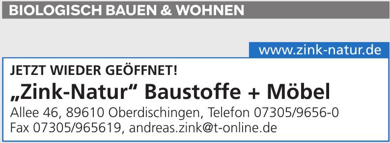 """""""Zink-Natur"""" Baustoffe + Möbel"""