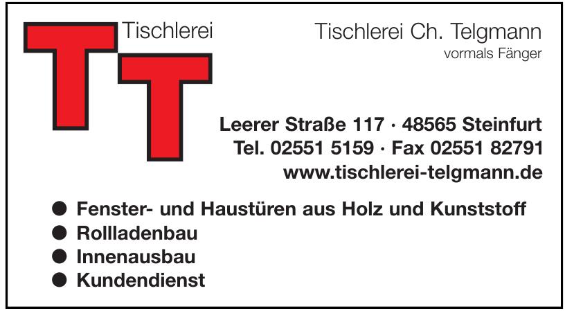 Tischlerei Ch. Telgmann vormals Fänger