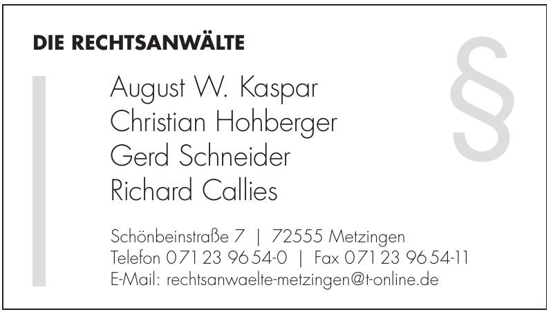 Die Rechtsanwälte  August W. Kaspar, Christian Hohberger, Gerd Schneider, Richard Callies