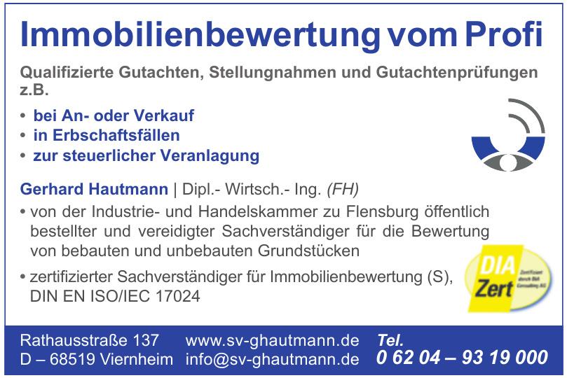 Immobilienbewertung vom Profi Gerhard Hautmann - Dipl.- Wirtsch.- Ing. (FH)
