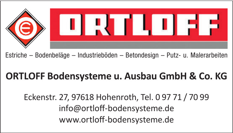 ORTLOFF Bodensysteme u. Ausbau GmbH & Co. KG