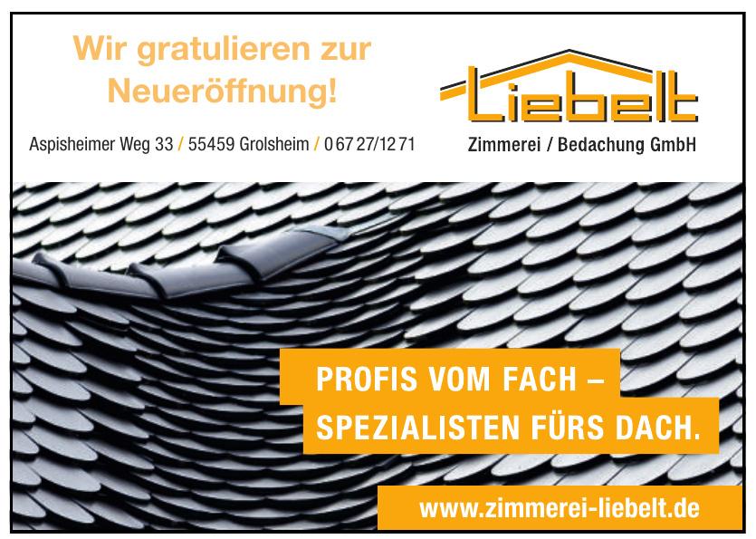 Liebelt Zimmerei Bedachung GmbH