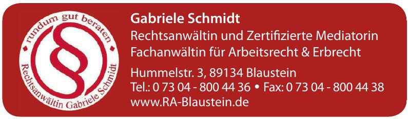 Gabriele Schmidt Rechtsanwältin und Zertifizierte Mediatorin Fachanwältin für Arbeitsrecht & Erbrecht