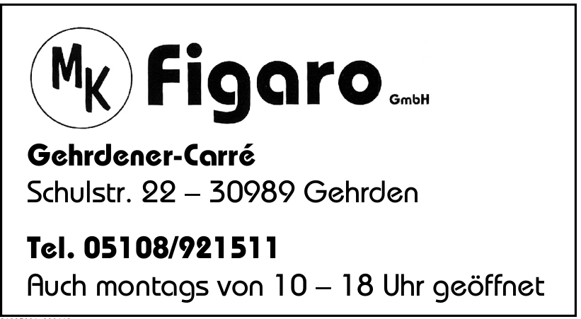 MK figaro GmbH Gehrdener-Carré