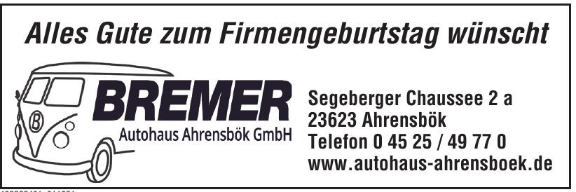 Bremer Autohaus Ahrensbök GmbH