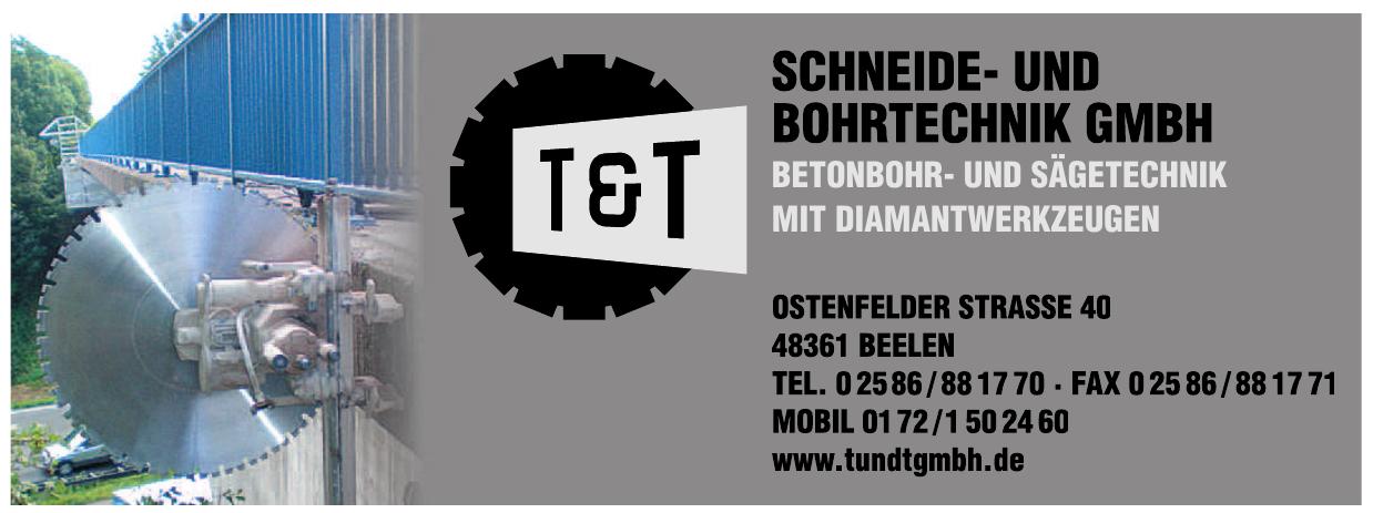 T & T Schneide- und Bohrtechnik GmbH