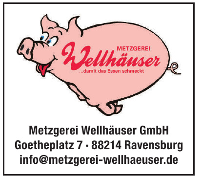 Metzgerei Wellhäuser GmbH