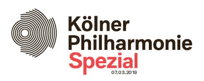 Kölner Philharmonie Spezial 03/2019