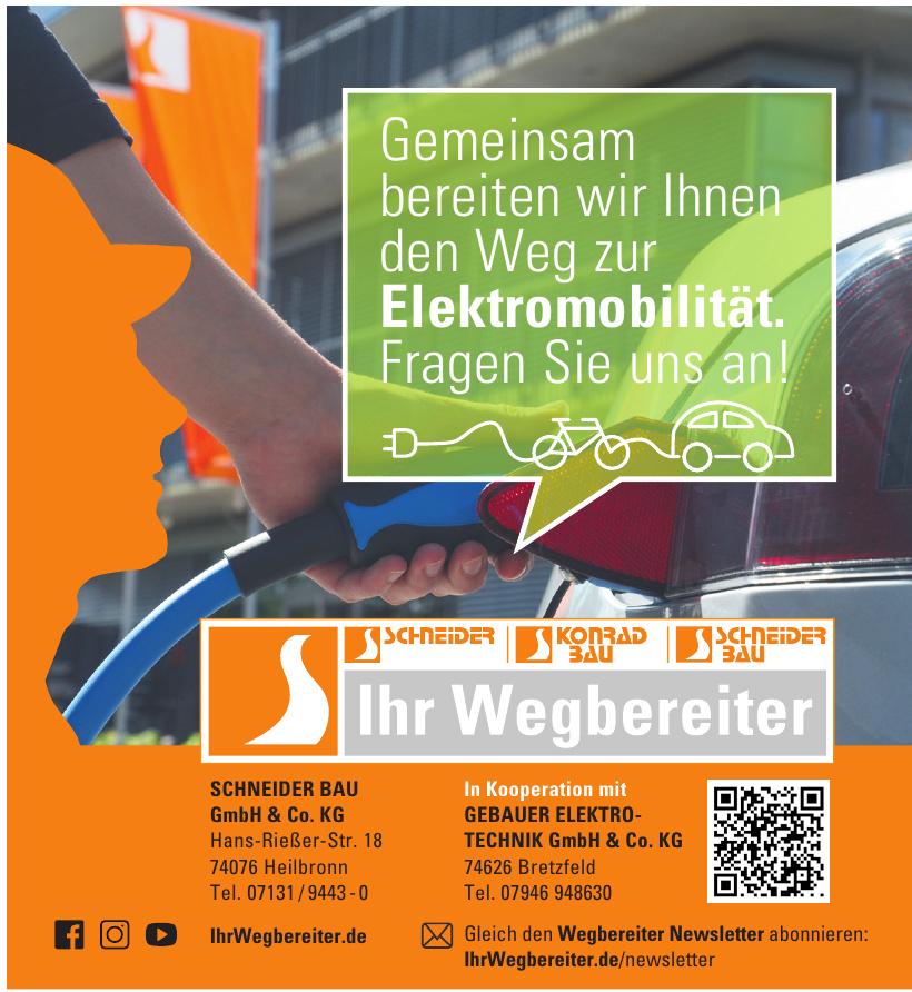 Schneider Bau GmbH & Co. KG