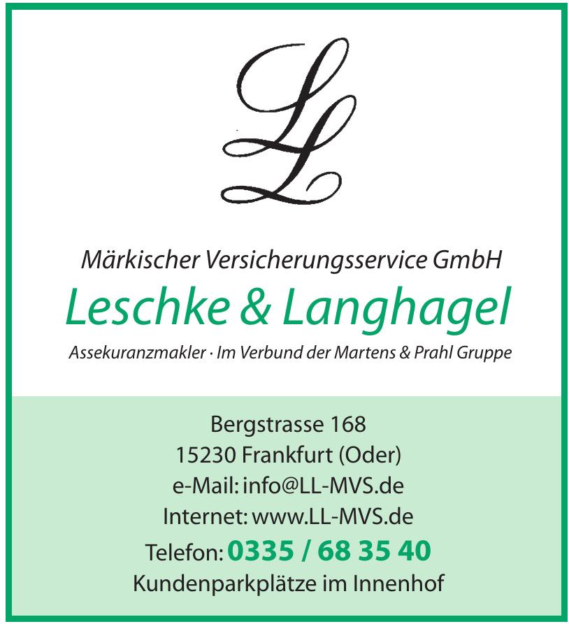 Leschke & Langhagel Märkischer Versicherungsservice GmbH
