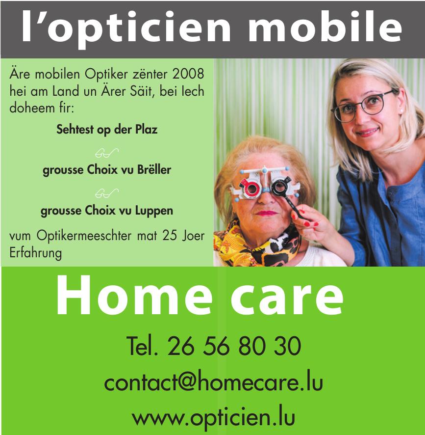 Home care by Optique Quaring