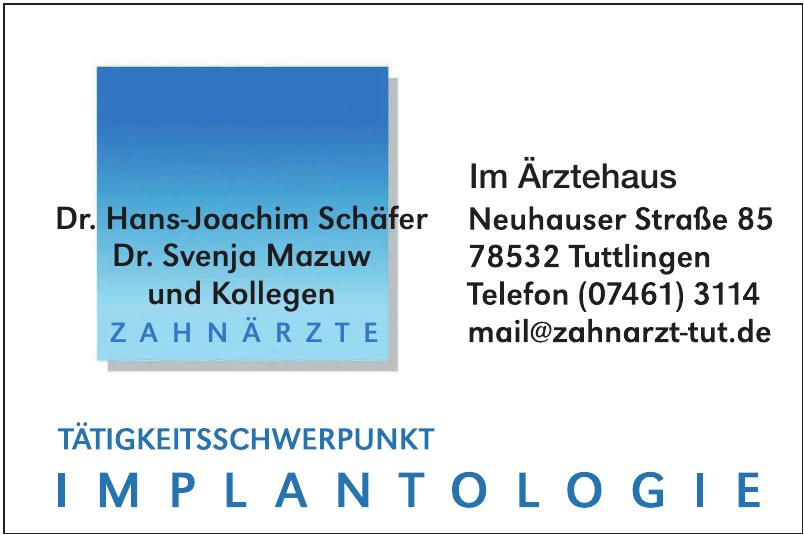Zahnärute: Dr. Hans-Joachim Schäfer, Dr. Svenja Mazuw und Kollegen