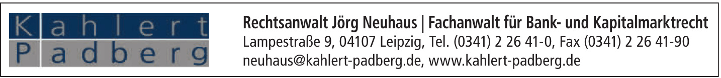 Rechtsanwalt Jörg Neuhaus / Fachanwalt für Bank- und Kapitalmarktrecht