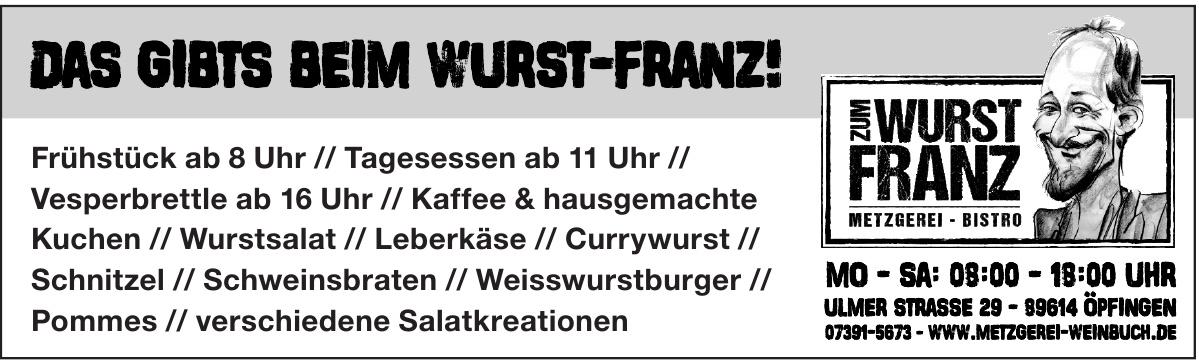 Zum Wurst Franz Metzgerei - Bistro