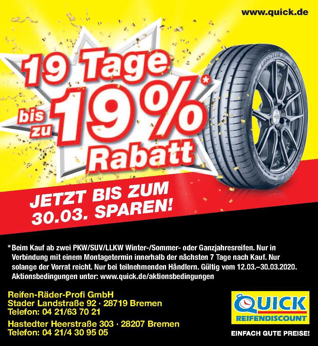 <br><b> Reifen-Räder-Profi GmbH </b> <p></p> Stader Landstraße 92 <p></p> 28719 Bremen <p></p> Tel. 04 21/63 70 21 </p> <hr> <p></p> Hastedter Heerstraße 303 <p></p> 28207 Bremen <p></p> Tel. 04 21/4 30 95 05 <p></p><a href='https://quick.de>quick.de'</a>
