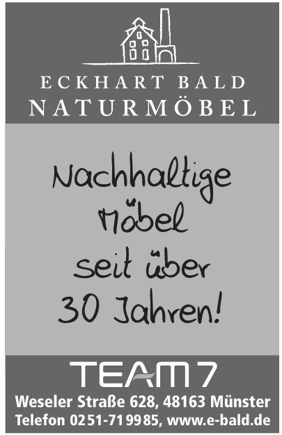 Eckhart Bald Naturmöbel