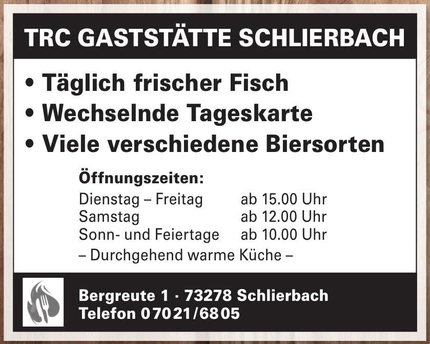 Öffentliche Vereinsgaststätte TRC Tennis- und Radsportclub Schlierbach e.V.