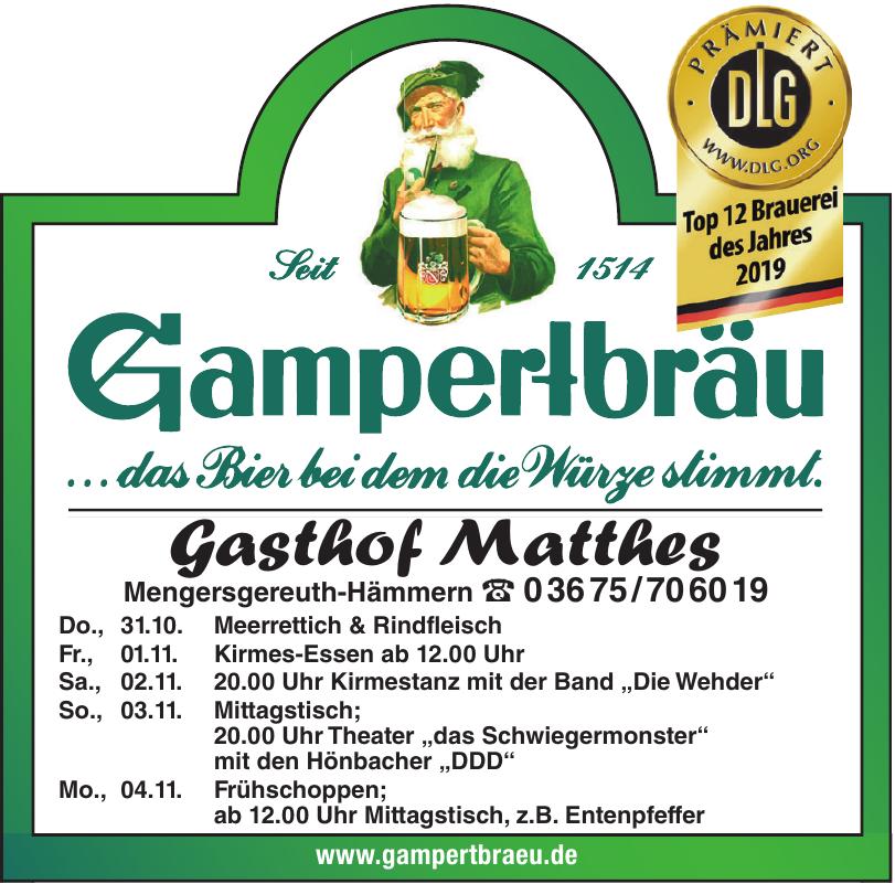 Gampertbräu - Gasthof Matthes