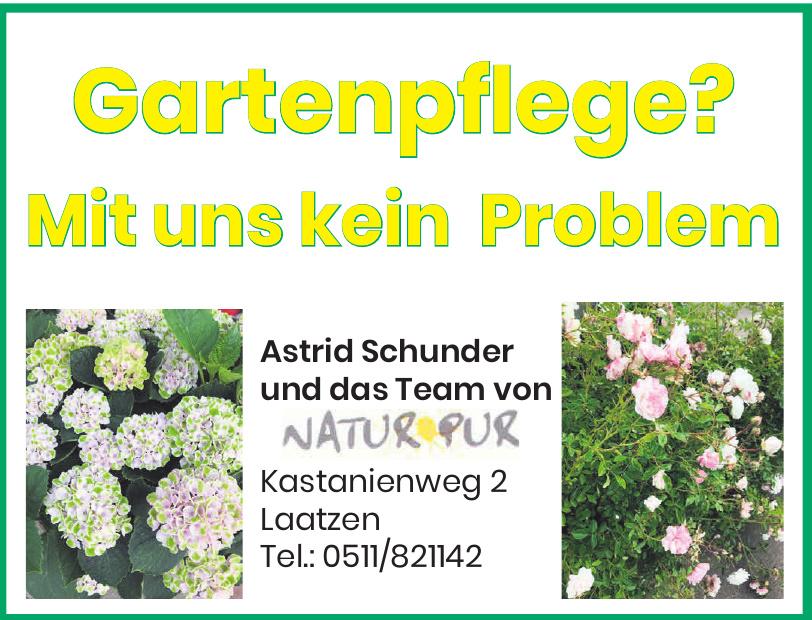 Natur Pur Astrid Schunder und Team