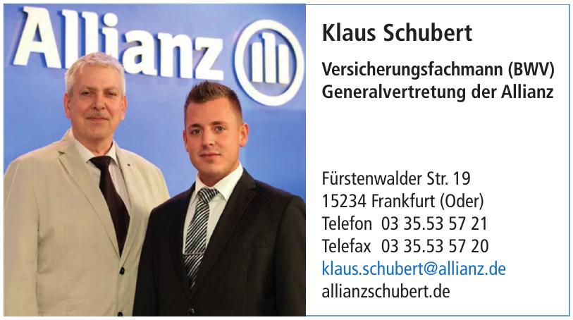 Klaus Schubert Versicherungsfachmann (BWV) Generalvertretung der Allianz