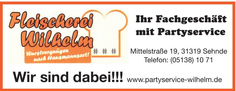 Fleischerei Wilhelm - Ihr Fachgeschäft mit Partyservice