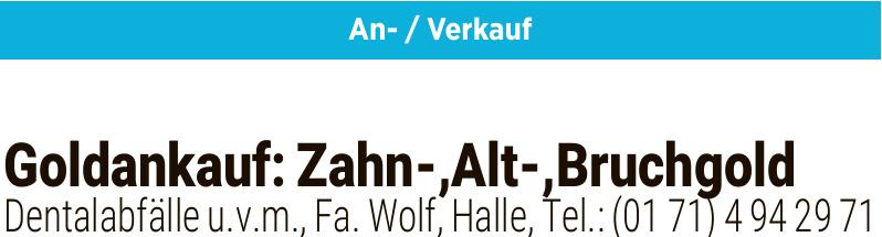 Fa. Wolf - Goldankauf